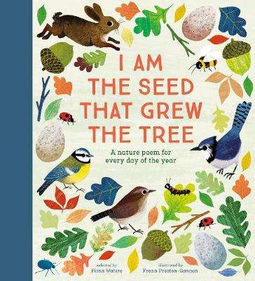 Cover of I Am the Seed That Grew the Tree - Frann Preston-Gannon - 9780857637703