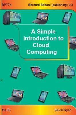 Cover of A Simple Introduction to Cloud Computing - Kevin Ryan - 9780859347747