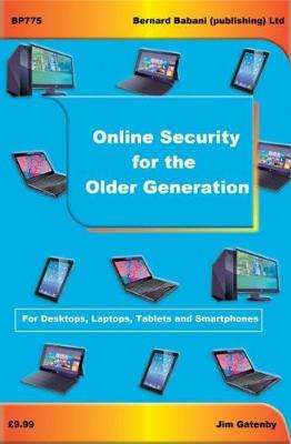 Cover of Online Security for the Older Generation - Jim Gatenby - 9780859347754