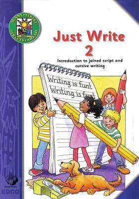 Cover of Just Write 2 Intro To Joined Script & Cursive - Margaret Dowling - 9780861678358