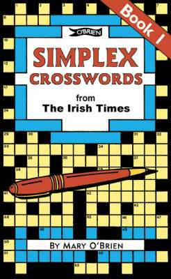 Cover of Simplex Crosswords from The Irish Times Book 1 - Mary O'brien - 9780862781927