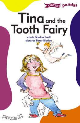 Cover of O'Brien Pandass 31: Tina And The Tooth Fairy - Gordon Snell - 9780862786014