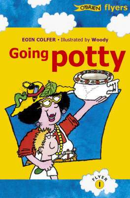 Cover of O'Brien Flyers 1: Going Potty - Eoin Colfer - 9780862786021
