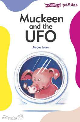 Cover of O'Brien Pandas 28: Muckeen And The UFO - Lyons. Fergus - 9780862788322