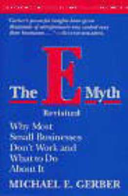 Cover of THE E-MYTH REVISITED - Michael Gerber - 9780887307287