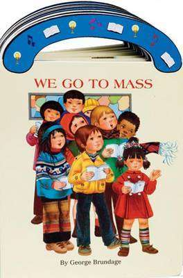 Cover of WE GO TO MASS - 9780899428413