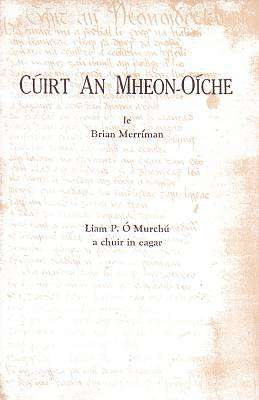 Cover of Cúirt An Mheon- Oíche - Brian Merríman - 9780903758529