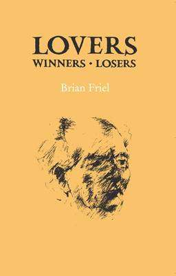Cover of Lovers Winners Losers - Brian Friel - 9780904011647