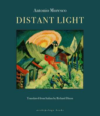 Cover of Distant Light - Antonio Moresco - 9780914671428