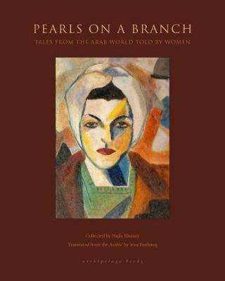 Cover of Pearls On A Branch - Najla Khoury - 9780914671961
