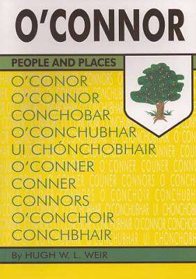 Cover of O'Connor: People and Places - Hugh Weir - 9780946538171
