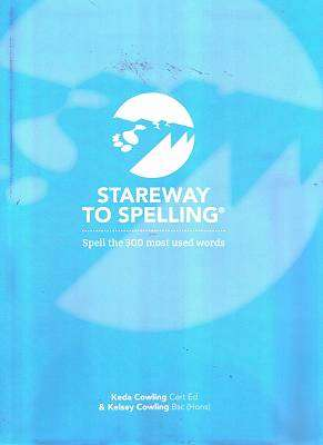 Cover of Stareway to Spelling - Keda & Kelsey Cowling - 9780954109516