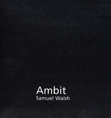 Cover of Ambit - Samuel Walsh - 9780954429102