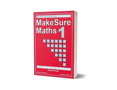 Cover of MakeSure Maths - 1st Class - Florence Gavin - 9780955124129