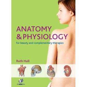 Cover of Anatomy & Physiology Textbook for Therapists and Healthcare Professionals - Ruth Hull - 9780955901119