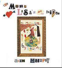 Cover of MONA LISA'S ON OUR FRIDGE - Alan Murphy - 9780956173409