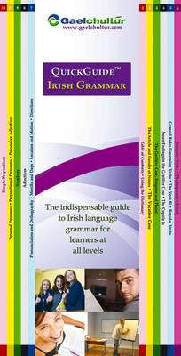 Cover of Quickguide Irish Grammar: The Indispensable Guide to Irish Language Grammar for - Éamonn Ó Dónaill - 9780956361424