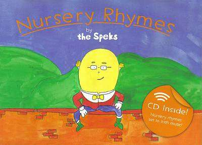 Cover of Nursery Rhymes by The Speks - The Speks - 9780956731005