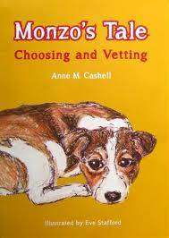 Cover of Monzo's Tale: Choosing and Vetting - Anne M. Cashell - 9780957359901