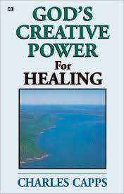 Cover of God's Creative Power for Healing - Charles Capps - 9780982032008