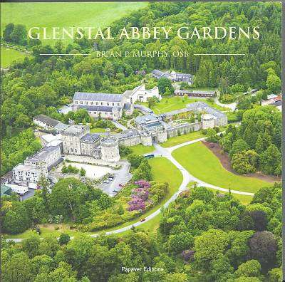 Cover of Glenstal Abbey Gardens - Brian P Murphy - 9780992822019
