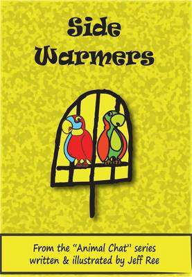 Cover of Side Warmers - Jeff Ree - 9780992965525