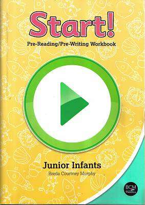 Cover of Start! Pre-Reading/Pre-Writing Workbook - Breda Courtney Murphy - 9780993529504
