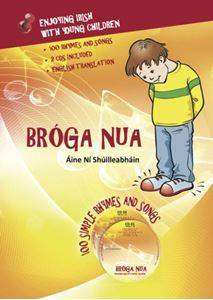 Cover of Broga Nua - Enjoying Irish With Young Children - Aine Ni Shuilleabhain - 9780995472709