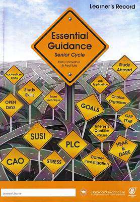 Cover of Essential Guidance: Senior Cycle - Brian Comerford - Classroom Guidance - 9780995495104
