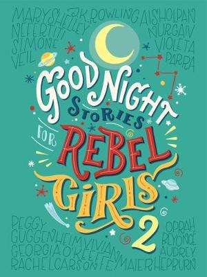 Cover of Good Night Stories For Rebel Girls 2 - Elena Favilli - 9780997895827