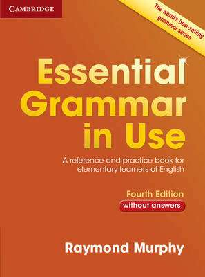 Cover of Essential Grammar in Use Without Answers 4th edition - Raymond Murphy - 9781107480568