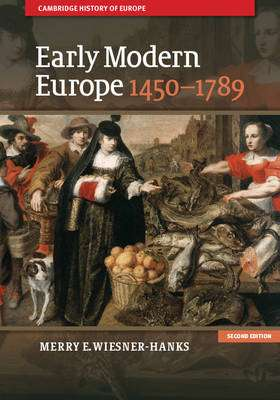 Cover of Early Modern Europe, 1450-1789 - Merry E. Wiesner-Hanks - 9781107643574