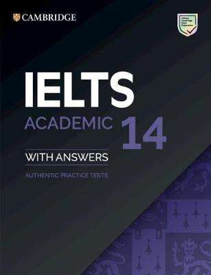 Cover of IELTS Practice Tests: IELTS 14 Academic Student's Book with Answers without Audi - 9781108717779