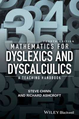 Cover of Mathematics for Dyslexics and Dyscalculics: A Teaching Handbook - Steve Chinn - 9781119159964