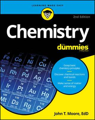 Cover of Chemistry For Dummies 2nd Edition - John T. Moore - 9781119293460