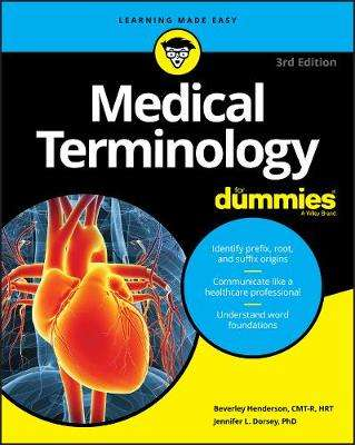 Cover of Medical Terminology For Dummies - Beverley Henderson - 9781119625476