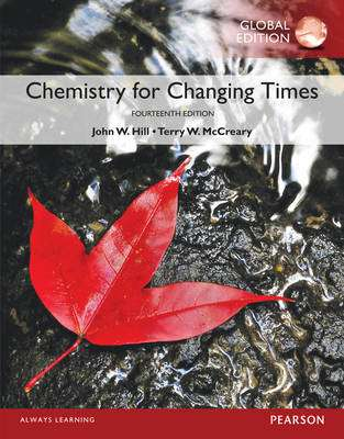 Cover of Chemistry for Changing Times - John W. Hill - 9781292104591