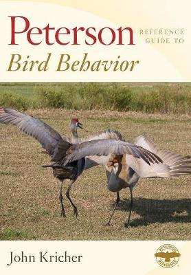 Cover of Peterson Reference Guide to Bird Behavior - John Kricher - 9781328787361