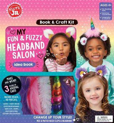 Cover of My Fun & Fuzzy Headband Salon - Editors of Klutz - 9781338355260
