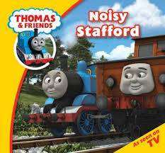 Cover of Thomas Story Time 26 : Noisy Stafford - 9781405270779