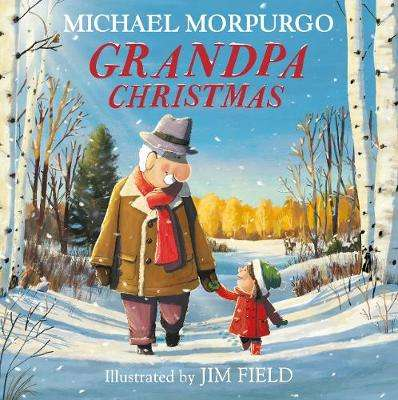 Cover of Grandpa Christmas - Michael Morpurgo - 9781405294973