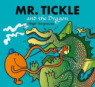 Cover of Mr. Tickle and the Dragon: Mr. Men and Little Miss Picture Books - Adam Hargreaves - 9781405296847