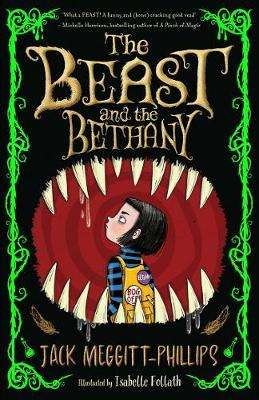 Cover of The Beast and the Bethany - Jack Meggitt-Phillips - 9781405298889