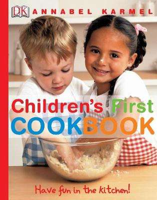 Cover of Children's First Cookbook: Have Fun in the Kitchen! - Annabel Karmel - 9781405308434