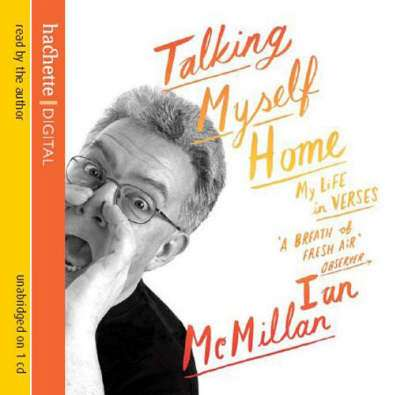 Cover of TALKING MYSELF HOME - Ian McMillan - 9781405505390
