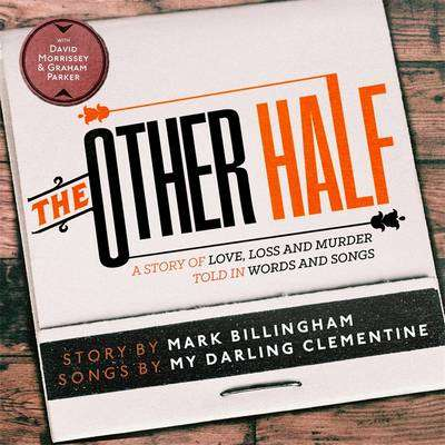 Cover of The Other Half - Mark Billingham - 9781405533935
