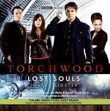 "Cover of ""TORCHWOOD"": LOST SOULS - Joseph Lidster - 9781405689441"