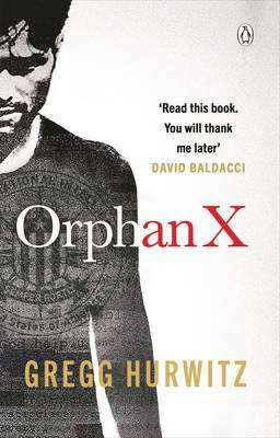 Cover of Orphan X - Gregg Hurwitz - 9781405910705