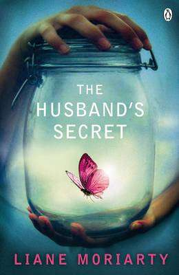 Cover of The Husband's Secret - Liane Moriarty - 9781405911665
