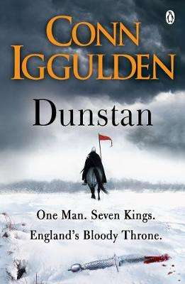 Cover of Dunstan: One Man Will Change the Fate of England - Conn Iggulden - 9781405921510